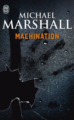 Machination par Michael Marshall