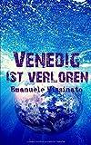 Venedig ist verloren - Emanuele Missinato