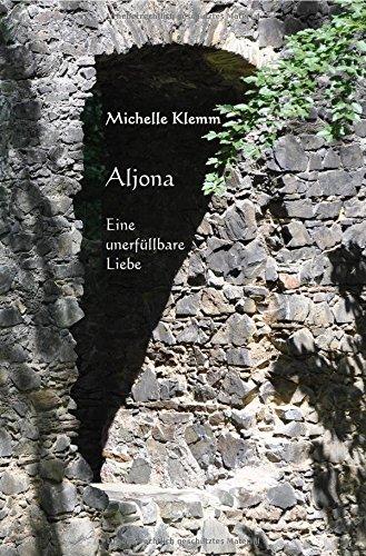 Aljona: Eine unerfüllbare Liebe