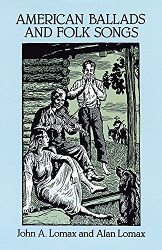 American Ballads and Folk Songs (Dover Books on Music) (Music Lullaby Sheet)