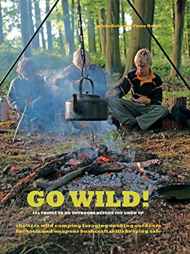 Go Wild!: 101 Things to Do Outdoors Before You Grow Up por Fiona Danks