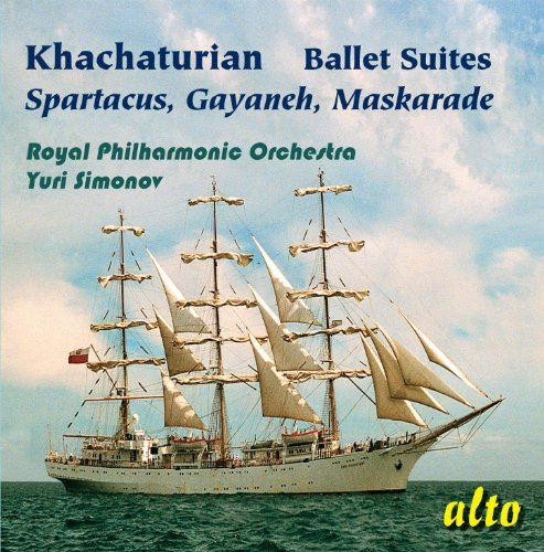 Khachaturian: Famous Ballet Suites: Spartacus – Gayaneh - Maskarade