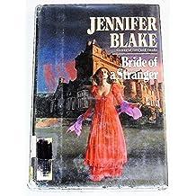Bride of a Stranger (G K Hall Large Print Book Series) by Jennifer Blake (1990-10-02)