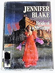 Bride of a Stranger (G K Hall Large Print Book Series) by Jennifer Blake (1990-10-02)