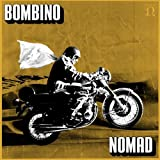 Nomad by Bombino (2013-08-03)