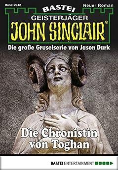 John Sinclair - Folge 2042: Die Chronistin von Toghan