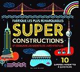 Super Constructions: 10 superbes...