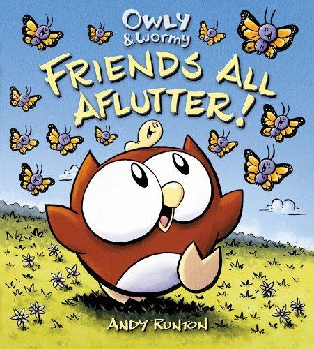 Portada del libro Owly & Wormy, Friends All Aflutter! by Andy Runton (2011-03-08)