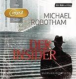 Der Insider (Joe O'Loughlin und Vincent Ruiz, Band 6) - Michael Robotham