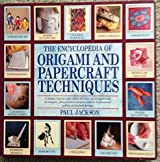 Encyclopedia of Origami and Papercraft Techniques