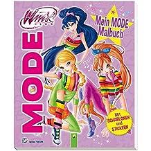 Winx Club - Mein Mode-Malbuch (lila): Mit Schablonen und Stickern