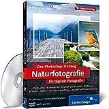 Adobe Photoshop für digitale Fotografie: Photoshop-Training: Landschaft&Natur