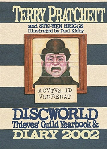 The Discworld Thieves' Guild Yearbook and Diary 2002 (GOLLANCZ S.F.)
