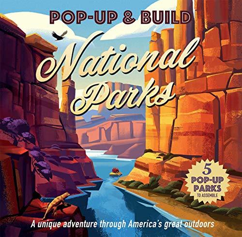 Pop-Up & Build: National Parks (Pop Up and Build) -