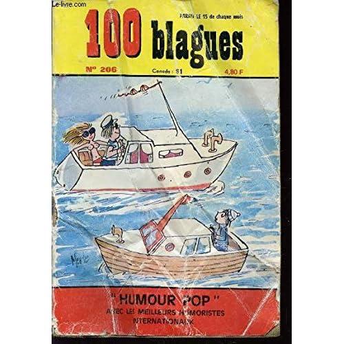 100 BLAGUES - N°206 - AOUT / 'HUMOUR POP' AVEC LES MEILLEURS HUMORISTES INTERNATIONAUX.