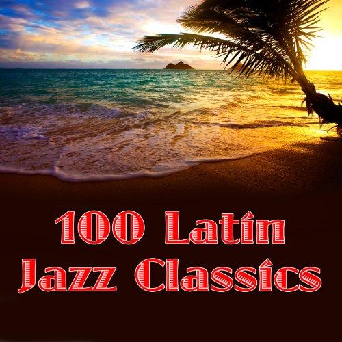 100 Latin Jazz Classics