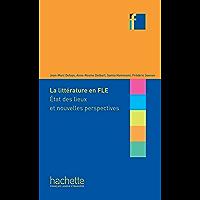 COLLECTION F - La Littérature en classe de FLE (ebook) : Etat des lieux et nouvelles perspectives (Nouvelle Formule)