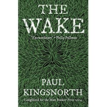 The Wake by Paul Kingsnorth (30-Apr-2015) Paperback
