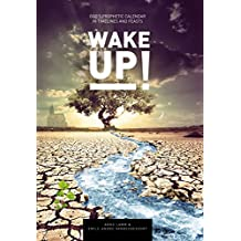 Wake Up!: God's Prophetic Calendar in Timelines and Feasts (English Edition)