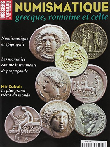 Dossiers d'Archéologie N 248 Numismatique Grecque Novembre 1999 par Collectif