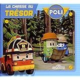 Robocar Poli - La chasse au trésor