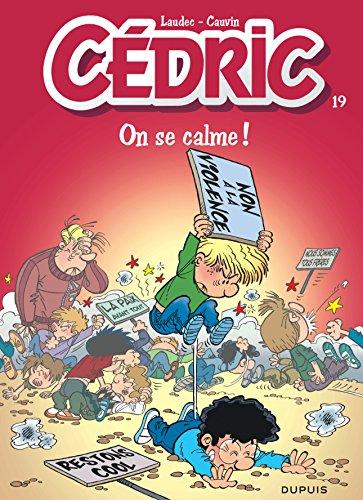 Cedric, N° 19: On se calme!