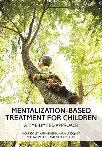 Mentalization-Based Treatment for Children: A Time-Limited Approach (English Edition)