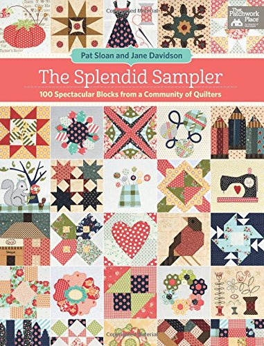 the-splendid-sampler-100-spectacular-blocks-from-a-community-of-quilters-includes-pattern