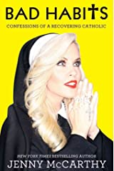 [Bad Habits: Confessions of a Recovering Catholic] (By: Jenny McCarthy) [published: October, 2012] Hardcover