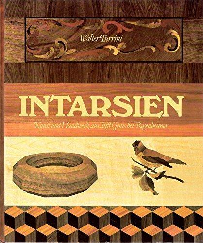 Intarsien: Eine alte Kunst, leicht erlernbar -