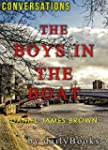 The Boys in the Boat: by Daniel James...