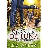 Un Trocito de Luna: Novela romántica