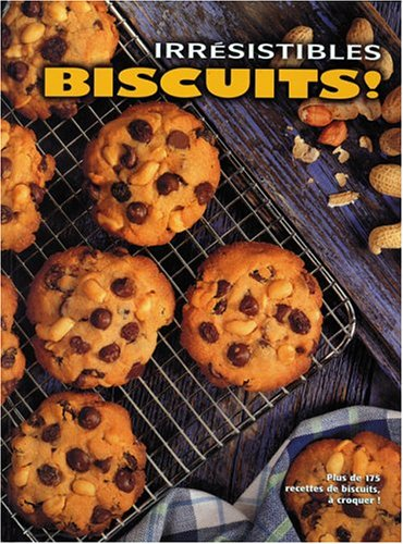 Irrésistibles biscuits!