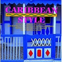 Caribbean Style (Style Book Series)