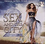 Sex And The City 2 (Bof)