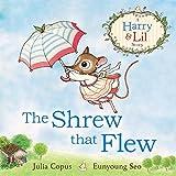 SHREW THAT FLEW
