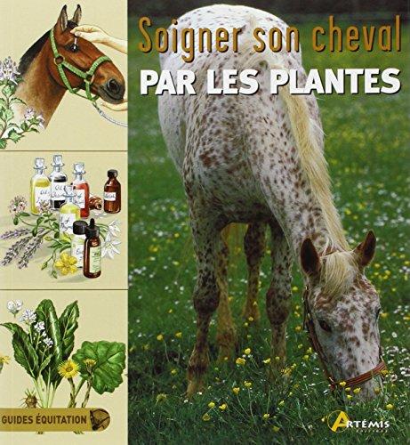 Soigner son cheval par les plantes par Jenny Morgan