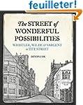 The Street of Wonderful Possibilities...