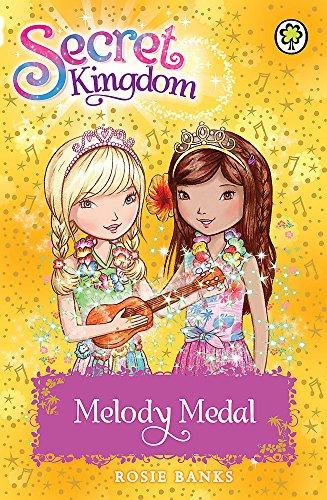 Melody Medal: Book 28 (Secret Kingdom)