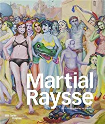 Martial Raysse   Catalogue de l'exposition