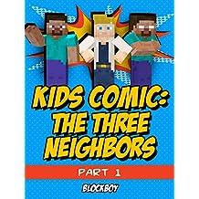 Minecraft Comic: The Three Neighbors (Unofficial Minecraft Comic Book) (English Edition)