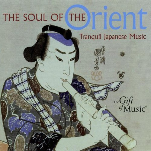 The Soul of the Orient - Japanische Musik