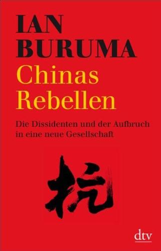Dissidenten und der Aufbruch in eine neue Gesellschaft (Das Lesen In Eine Neue China)