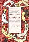 Vestales De Afrodita ; Los Dos Am par V. J. Etienne de Jouy