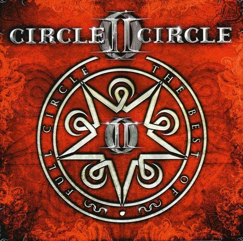 Circle II Circle: Full Circle (Best Of) (Audio CD)