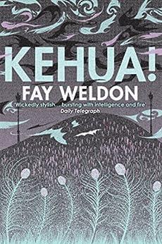 Kehua!: A Ghost Story by [Weldon, Fay]