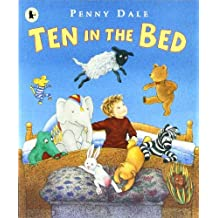 Ten in the Bed by Ms. Penny Dale (2006-04-03)