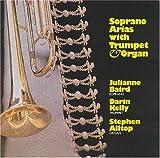 Soprano Arias with Trumpet and Organ