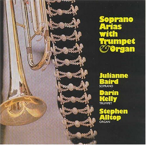 Soprano Arias with Trumpet and Organ