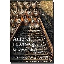 Autoren unterwegs: Reisegeschichten